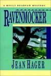 Ravenmocker (Molly Bearpaw Mystery) - Jean Hager
