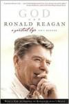 God and Ronald Reagan: A Spiritual Life - Paul Kengor