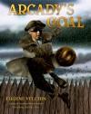 Arcady's Goal - Eugene Yelchin
