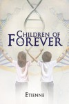Children of Forever - Etienne