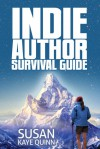 Indie Author Survival Guide - Susan Kaye Quinn