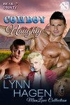 Cowboy Naughty [Bear County 3] (Siren Publishing The Lynn Hagen ManLove Collection) - Lynn Hagen