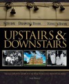 Upstairs & Downstairs: The Illustrated Guide to the Real World of Downton Abbey - Sarah Warwick