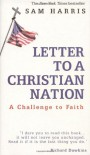 Letter to a Christian Nation: A Challenge to Faith - Sam Harris, Richard Dawkins
