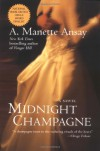 Midnight Champagne: A Novel: A Novel - A MANETTE ANSAY