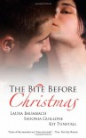 The Bite Before Christmas - Laura Baumbach, Kit Tunstall, Sedonia Guillone