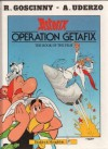 Operation Getafix - Goscinny;Uderzo