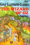 The Wizard of Oz (Great Illustrated Classics (Playmore)) - Frank L. Baum