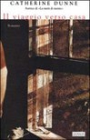 Il viaggio verso casa - Catherine Dunne, Eva Kampmann