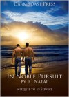 In Noble Pursuit - J.C. Natal