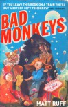 Bad Monkeys - Matt Ruff