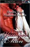 Love a Younger Man - Shelby Reed, Madison Hayes