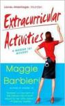 Extracurricular Activities (Murder 101 Series #2) - Maggie Barbieri
