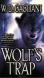 Wolf's Trap - W.D. Gagliani