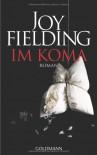 Im Koma - Joy Fielding, Kristian Lutze