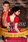 The Elusive Wife - Callie Hutton