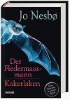 Der Fledermausmann / Kakerlaken 2 Romane in einem Band - Jo Nesbo