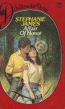 Affair of Honor - Stephanie James