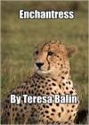 Enchantress - Teresa Balin