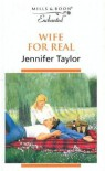 Wife for Real - Jennifer Taylor
