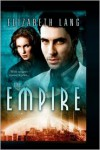 The Empire - Elizabeth Lang,  Gerry Huntman (Editor),  R. A. Knowlton (Illustrator)