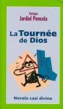La Tournée de Dios - Enrique Jardiel Poncela