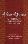 African American Church Management Handbook - Floyd H. Flake,  Elaine McCollins Flake,  Edwin C. Reed