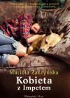 Kobieta z Impetem - Mariola Zaczyńska