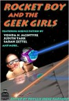 Rocket Boy and the Geek Girls - Phyllis Irene Radford