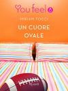 Un cuore ovale (Youfeel) (Italian Edition) - Miriam Tocci