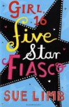 Girl, 16: Five Star Fiasco - Sue Limb