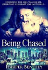 Being Chased (CEP, #1) - Harper Bentley