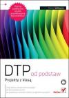 DTP od podstaw: Projekty z klasą - Robin P. Williams