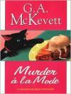 Murder A' la Mode - G.A. McKevett