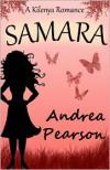 Samara: A Kilenya Romance - Andrea Pearson
