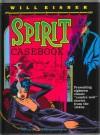 Will Eisner's Spirit Casebook - Will Eisner