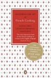 Mastering the Art of French Cooking - Julia Child, Louisette Bertholle, Simone Beck