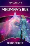 Madman's Rue - Aldous Mercer