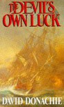 The Devil's Own Luck (The Privateersman Mysteries) - David Donachie