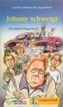 Johnny schweigt: Leichte Lektüre für Jugendliche (Leichte Lektüren für Jugendliche) - Bernhard Hagemann