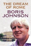 Dream of Rome - Boris Johnson