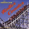 The American Roller Coaster - Scott Rutherford