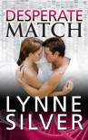Desperate Match: (Coded for Love 5) - Lynne Silver