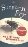 Der Sterne Tennisbälle - Stephen Fry, Ulrich Blumenbach