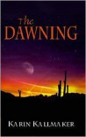 The Dawning - Karin Kallmaker