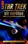 Die Anfänge (Star Trek) - Vonda N. McIntyre, Diane Carey, Margaret Wander Bonanno