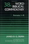 Romans 1-8 - James D.G. Dunn