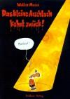 Das kleine Arschloch kehrt zurück - Walter Moers