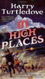 In High Places  - Harry Turtledove