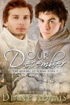 Our December (The Making Of A Man) - Diane  Adams